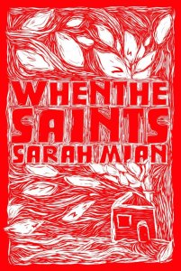When The Saints by Sarah Mian – Review