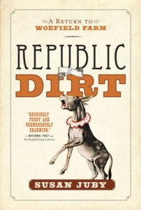 Republic of Dirt by Susan Juby – review