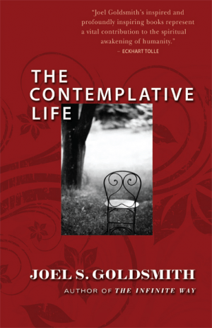 "Facsimile of ""The Contemplative Life"" by Joel Goldsmith"