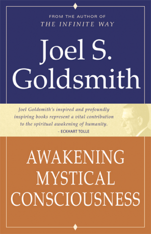 "Image of the book ""Awakening Mystical Consciousness"" by Joel Goldsmith."