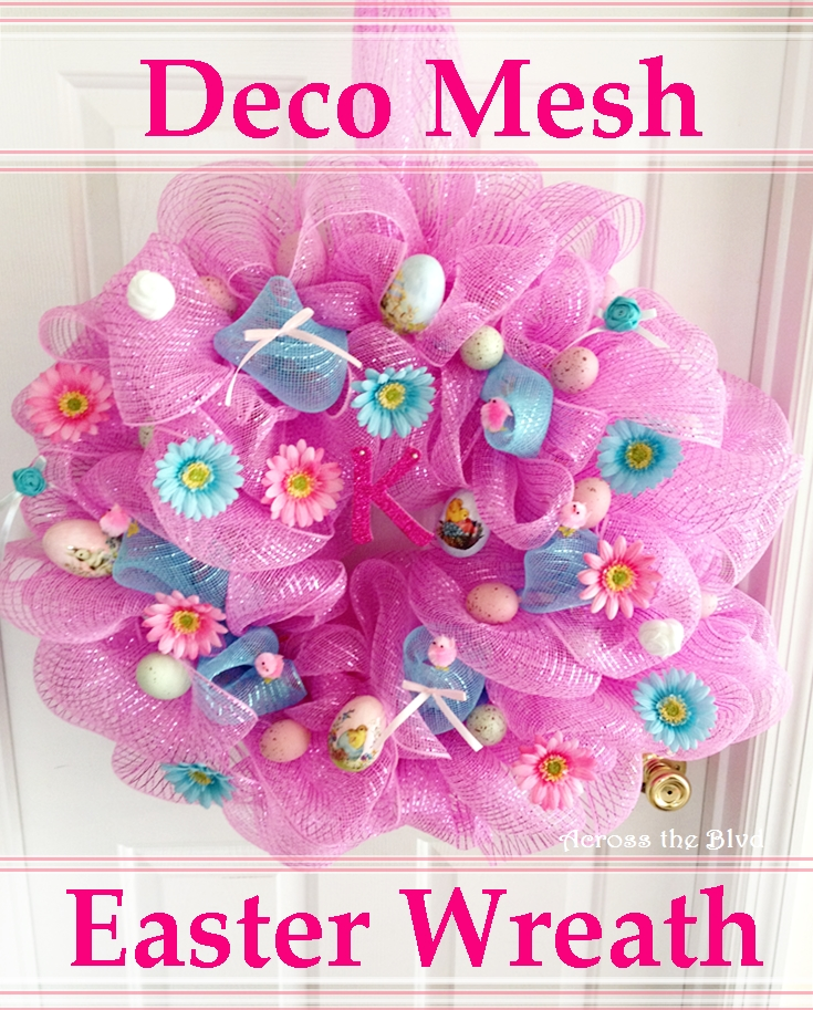 Deco Mesh Easter Wreath Across the Blvd