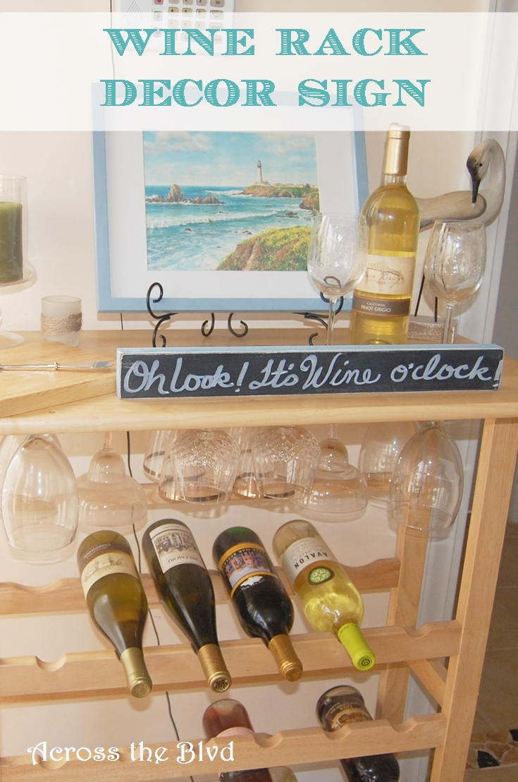 Wine Rack Decor Sign: Across the Blvd
