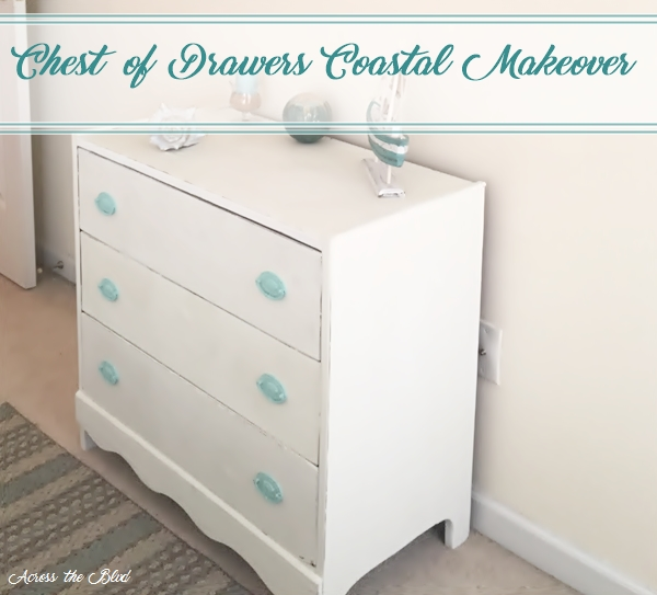 Chest of Drawers Coastal Makeover