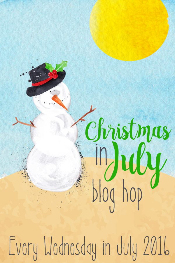 Christmas in July Week 4