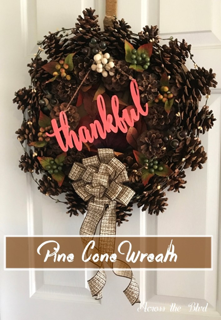 Pine Cone Wreath for Thanksgiving