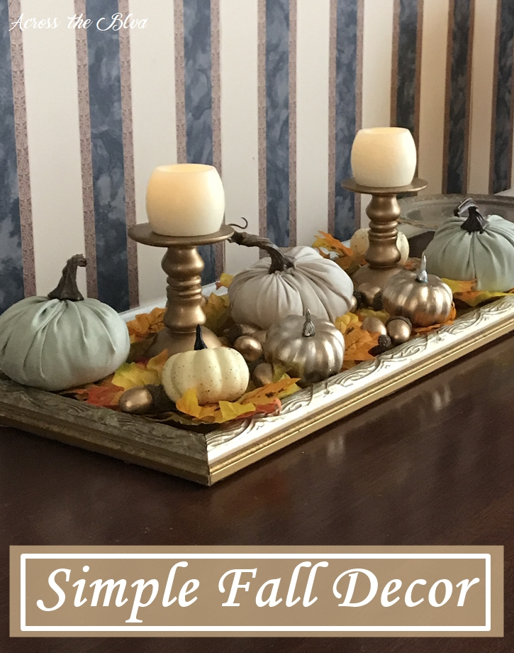 Simple & Budget Friendly Fall Decor