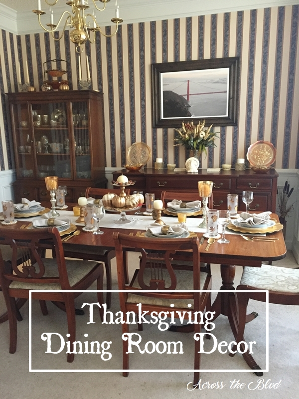 Thanksgiving Dining Room Decor Across the Blvd