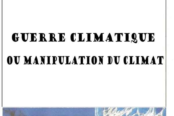 guerre climatique ou manipulation du climat - M.Filterman
