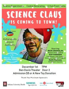 Science Claus is Coming to Town @ Ben Davis High School Theatre Door 2 | Indianapolis | Indiana | United States