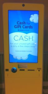 "The ""Cash for Gift Cards"" machine at my local grocery store"