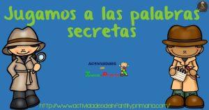 Fichas -Jugamos a las palabras secretas