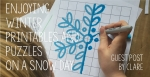 Guest Post - Enjoying Winter Printables and Puzzles on a Snow Day