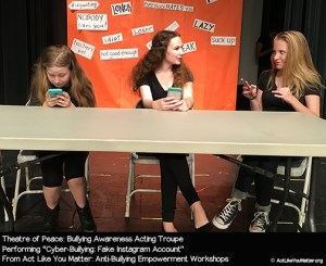 Photo of Theatre of Peace performing Cyber-Bullying: Fake Instagram Account Vignette, as part of Act Like You Matter: Anti-Bullying Empowerment Workshops.
