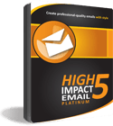 High Impact eMail 5 Platinum