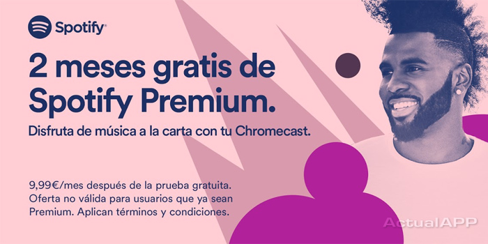 spotify premium 2 meses chromecast actualapp portada