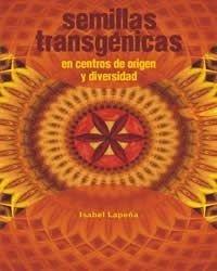 b.200.250.16777215.0.stories.publicaciones.20070727122955_Copia de Semillas Transgenicas