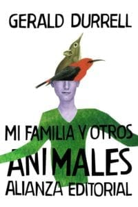 Mi familia y otros animales de Gerald Durrell