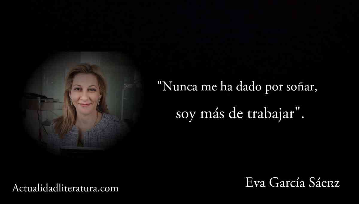 Frase de Eva García Sáenz.