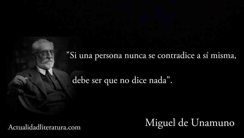 Frase de Miguel de Unamuno.