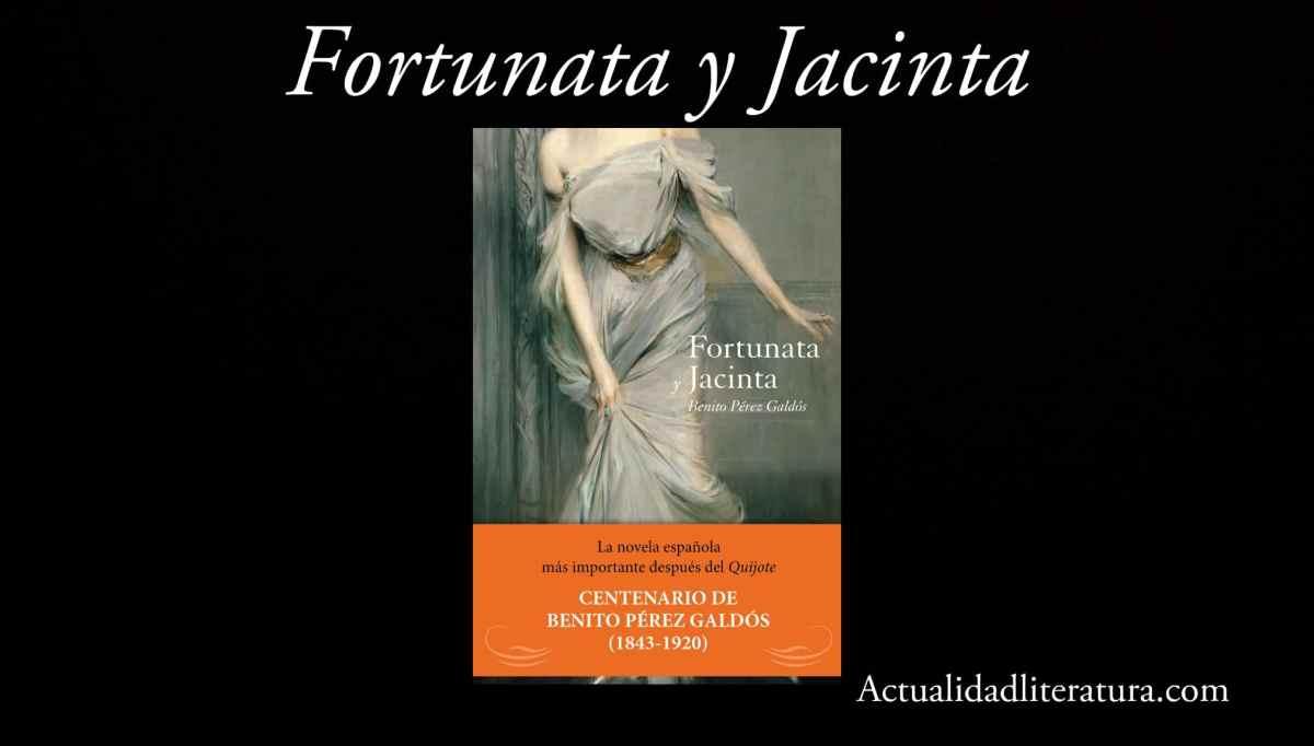 Fortunata y Jacinta.