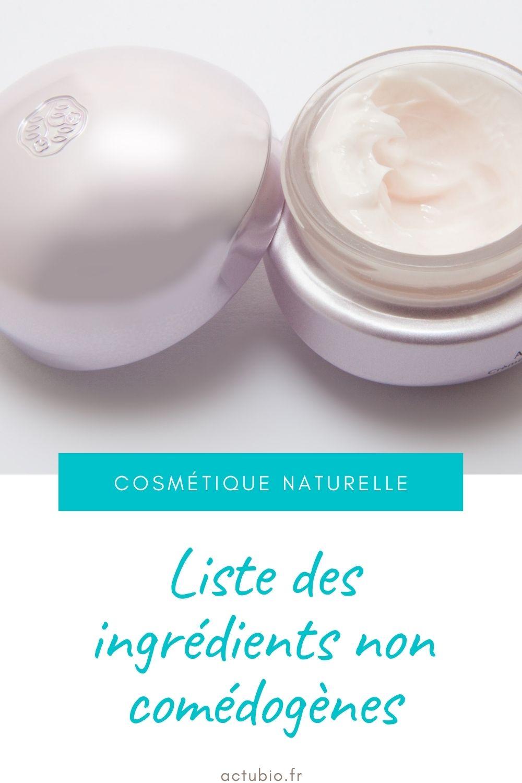 You are currently viewing Liste des ingrédients comédogènes utilisés dans les cosmétiques