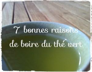 7 bonnes raisons de boire du thé vert