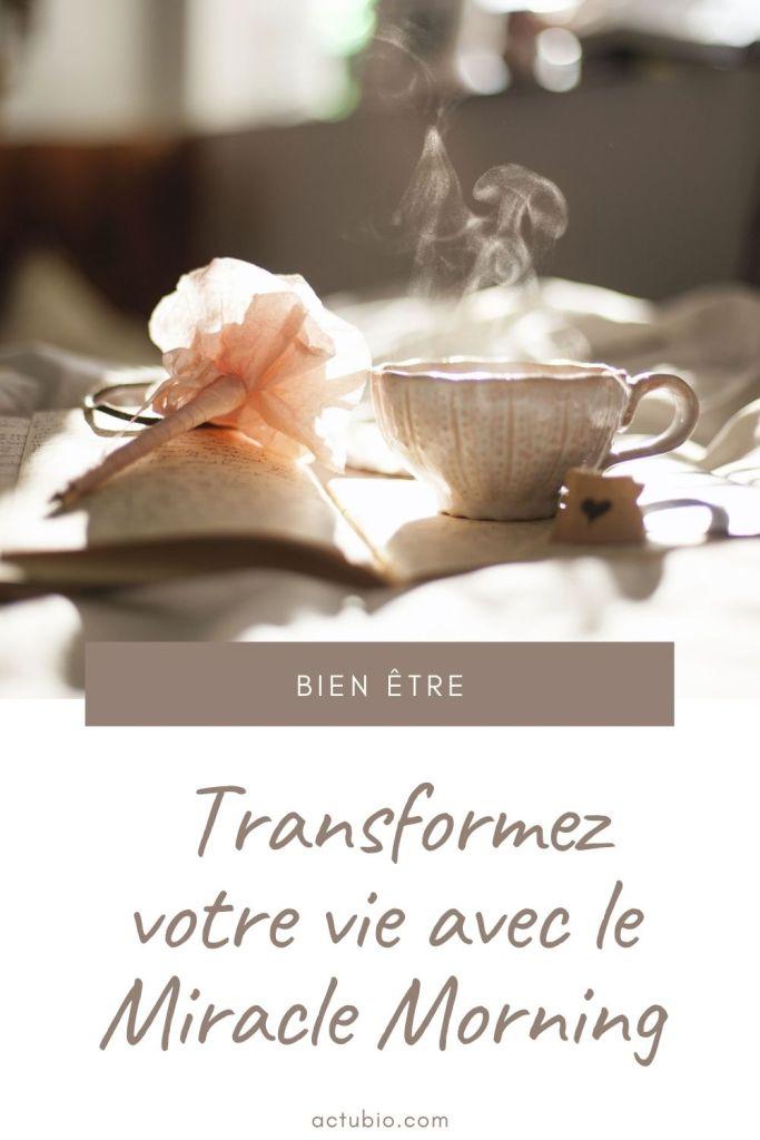 Miracle Morning : la méthode pour transformer sa vie quotidienne en vie de rêve :)