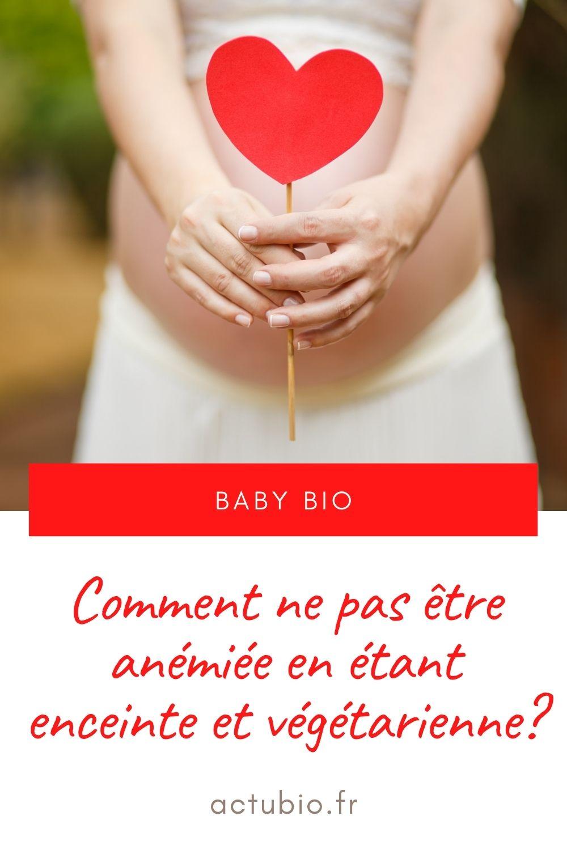 Comment ne pas être anémiée en étant végétarienne et enceinte?