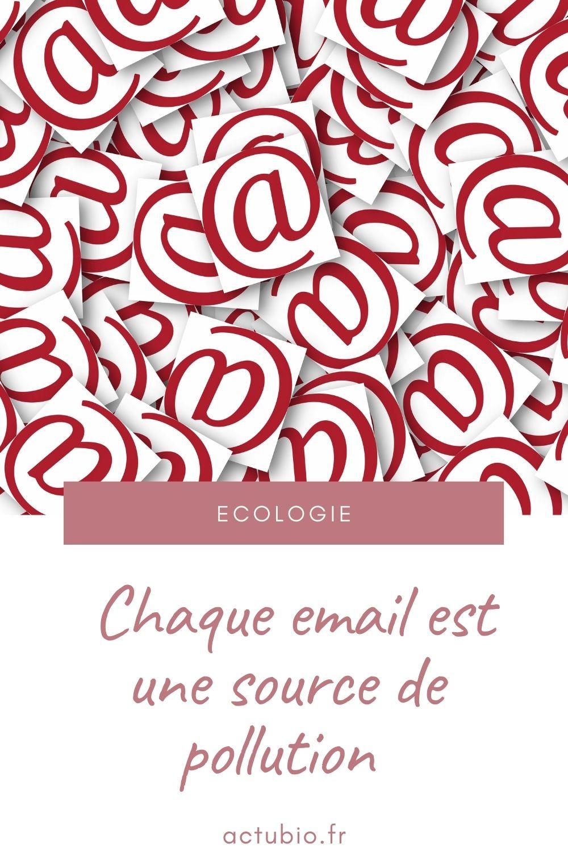 Chaque email envoyé est une source de pollution numérique