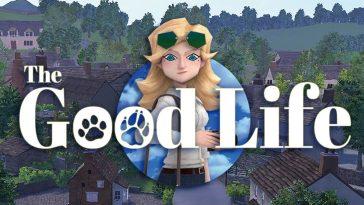 The Good Life repoussé pour la énième fois et change d'éditeur