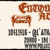 ENTOMBED AD + VOIVOD + LORD DYING + BARREN WOMB @ l'Athanor (Albi)