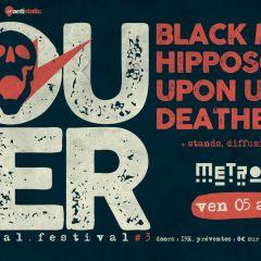 LOUDER FEST :  BLACK MARCH + HIPPOSONIK + UPON US ALL + DEATH BELL @u Metronum