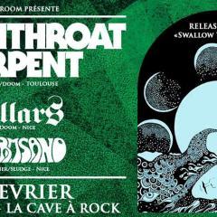WITCHTHROAT SERPENT + PILLARS + WORMSAND @ La Cave A Rock