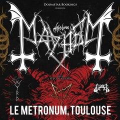 MAYHEM + GAAHL'S WYRD + GOST @u Metronum