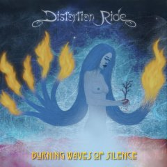 Distortion Ride – Burning Waves Of Silence