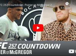 poirier-mcgregor-2-countdown-ufc-257