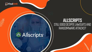 Photo of AllScripts Still Good Despite Lawsuits & Ransomware Attacks?