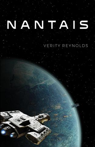 "Cover of the book ""Nantais"" by Verity Reynolds. Contains a spaceship flying over a planet, and the word ""Nantais"" at the top."