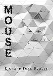 "Cover of the book ""Mouse"" by Richard Ford Burley"