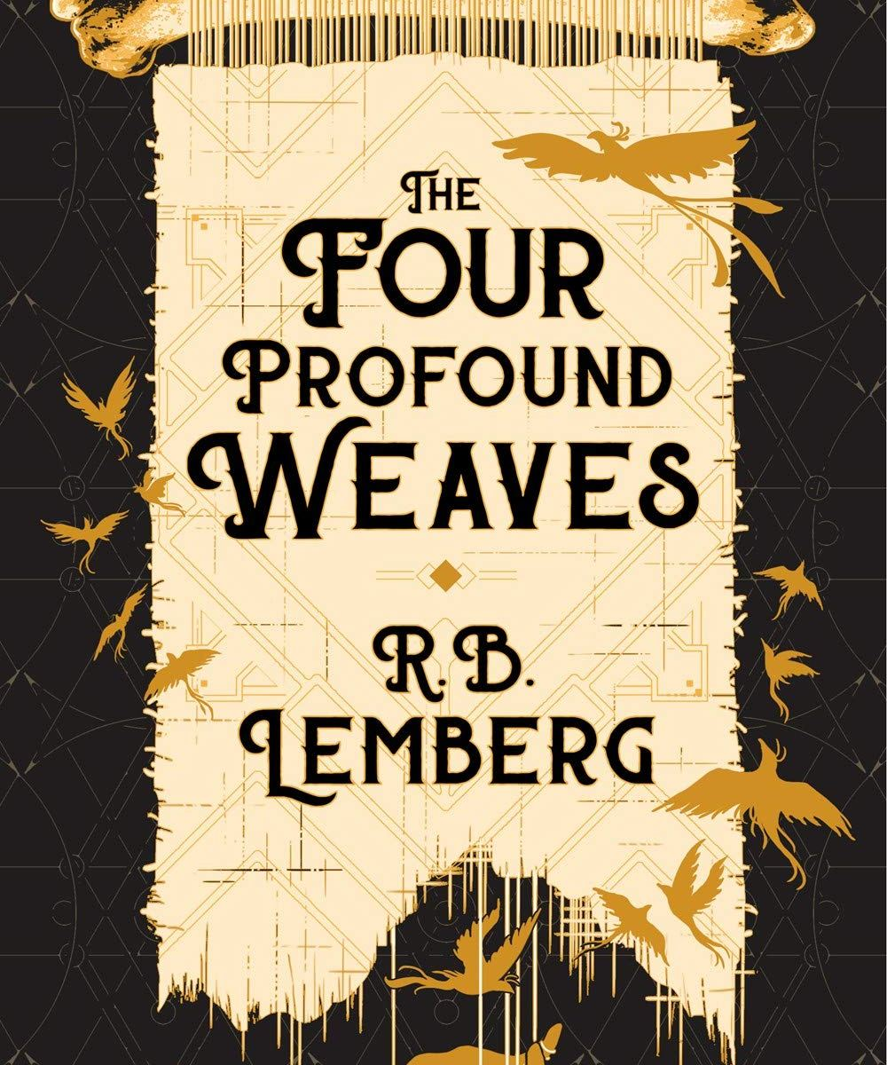 """Cover art of """"The Four Profound Weaves."""" The title is displayed on an illustration of a scroll, with motifs of flying birds and bones."""