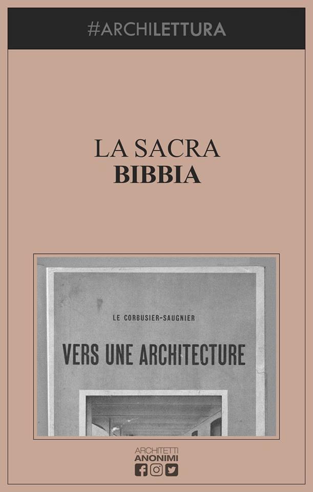 LA SACRA BIBBIA. Courtesy Architetti Anonimi