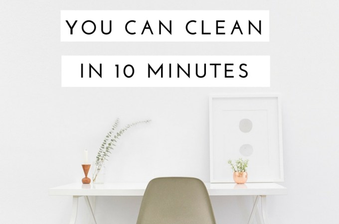 Spring cleaning got you down? Here are 10 things you can clean in one minute each!