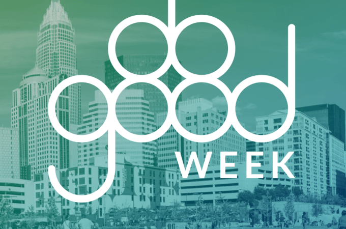 DO GOOD Week helps support Charlotte nonprofits.