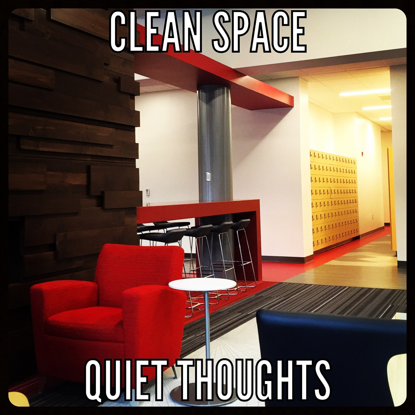 clean space, quiet thoughts