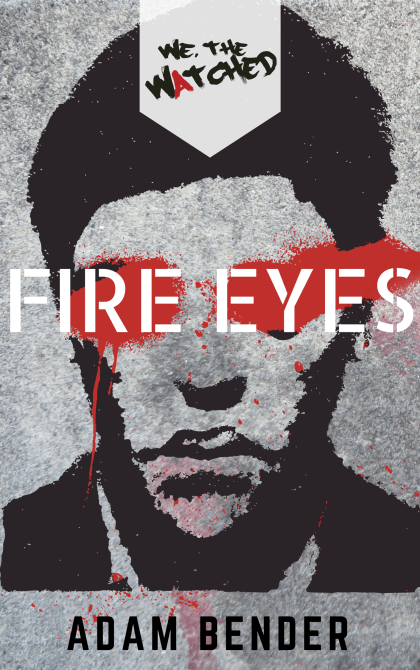 "Cover of ""Fire Eyes,"" a short story by Adam Bender"