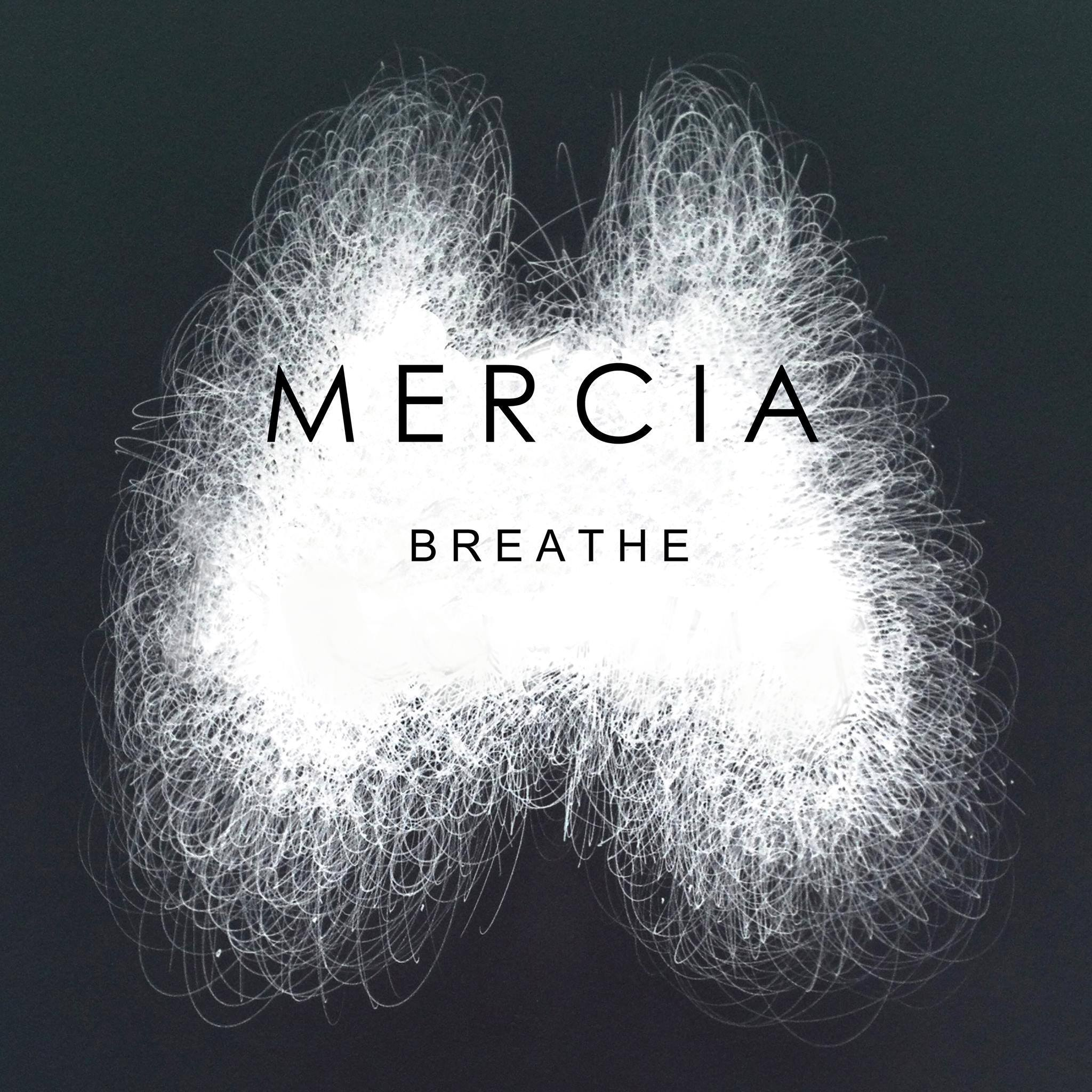 Mercia - Breathe EP