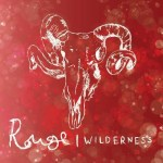 Rouge - Wilderness