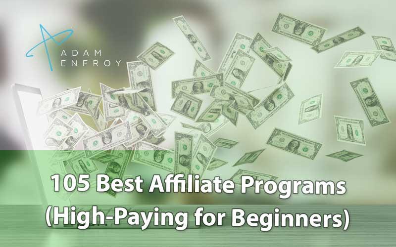 105 mejores programas de afiliados de 2020 (pago alto para principiantes)