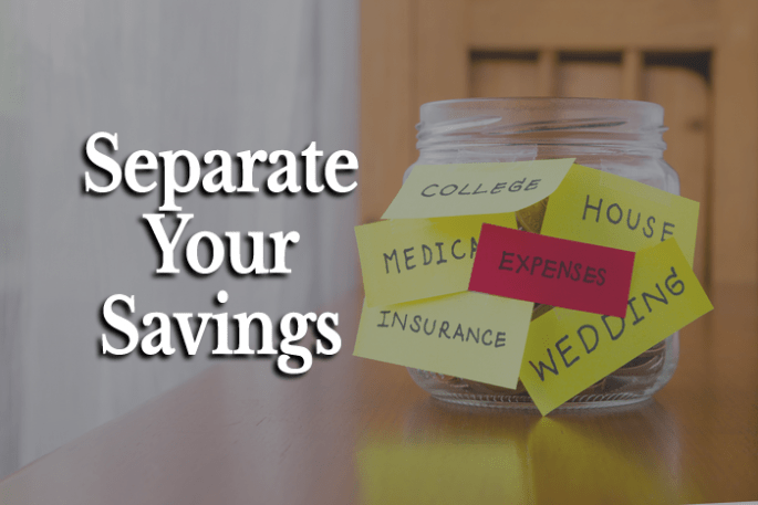 Separate Savings Accounts