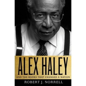 Alex Haley and the Books that Changed a Nation BOOK COVER